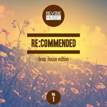Re : Commended Deep House Edition Vol 1