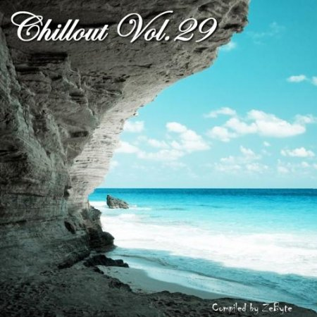 Chillout Vol.29 [Compiled by Zebyte] ������� ������� �������