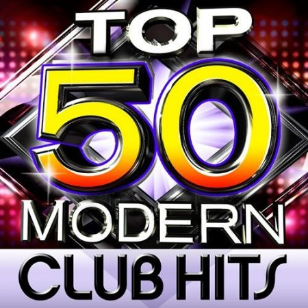 Top 50 Modern Club Hits ������� ������� �������