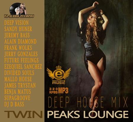 Twin Peaks Lounge: Deep House Mix