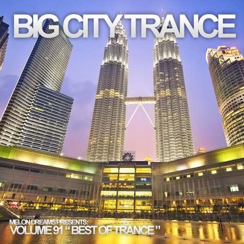 Big City Trance Volume 91