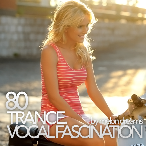 Trance. Vocal Fascination 80