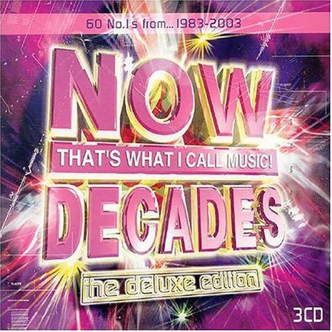 Now That's What I Call Music! - Decades [Deluxe Edition]
