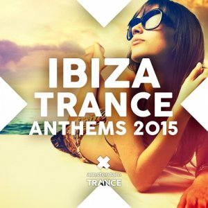 Ibiza Trance Anthems