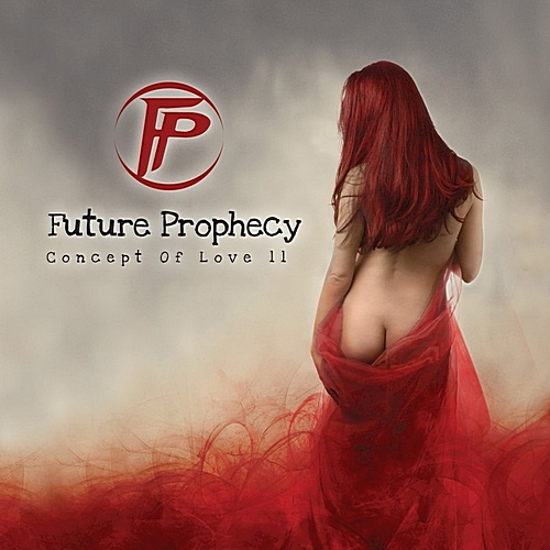 Future Prophecy - Concept Of Love II