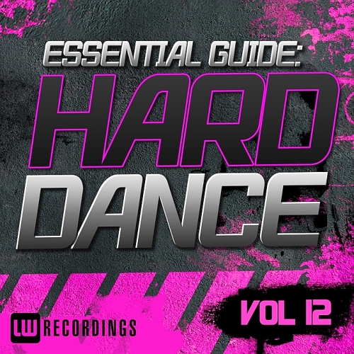 Essential Guide: Hard Dance, Vol. 12