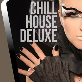 Chill House Deluxe
