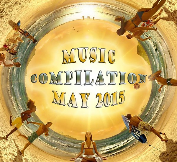 Music compilation May 2015