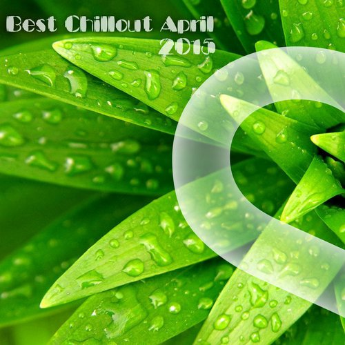 Best Chillout April 2015
