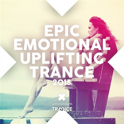 Epic Emotional Uplifting Trance