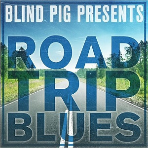 Blind Pig Presents: Road Trip Blues