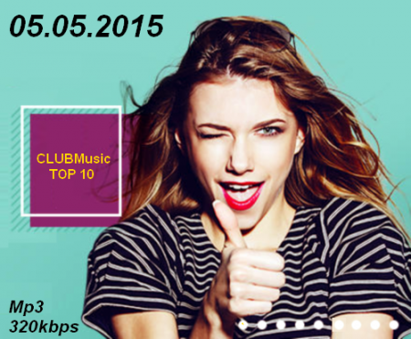 CLUBMusic TOP 10 [05.05]