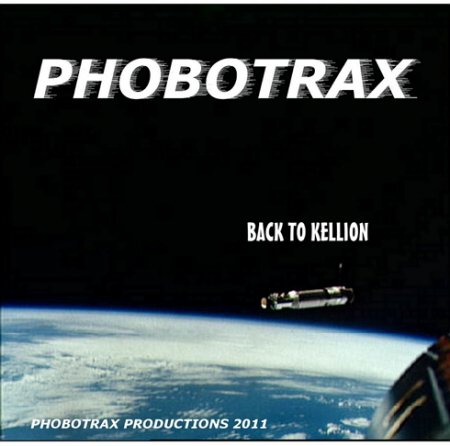 Phobotrax - Back To Kellion