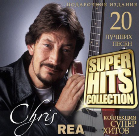 Chris Rea - Super Hits Collection