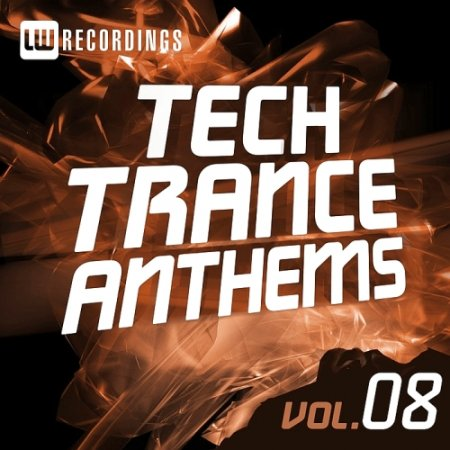Tech Trance Anthems Vol 8