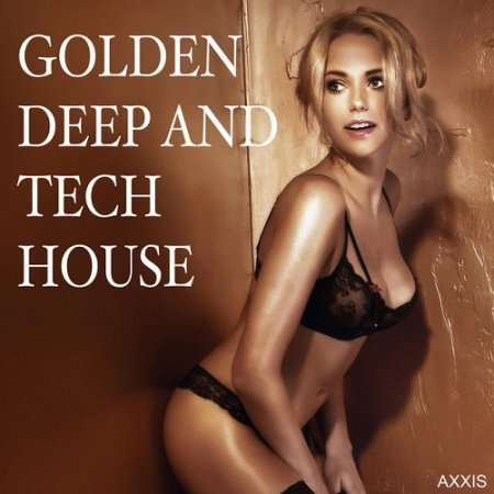 Golden Deep and Tech House
