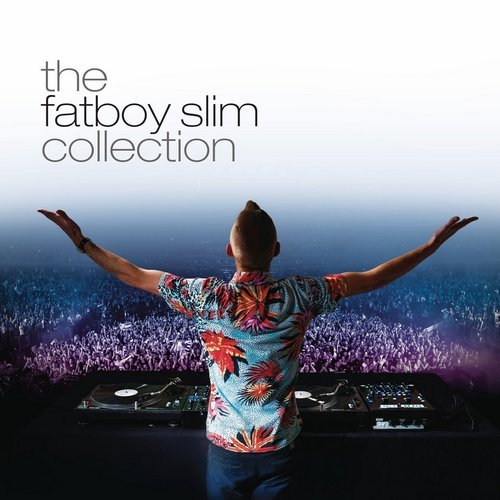The Fatboy Slim Collection (Mixed Fatboy Slim)