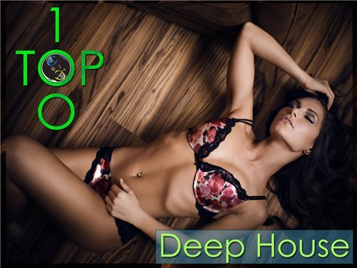 TOP 100 Deep House (May) ������� ������� �������