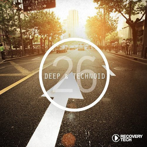 Deep and Technoid 26