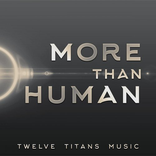 Twelve Titans Music - More Than Human