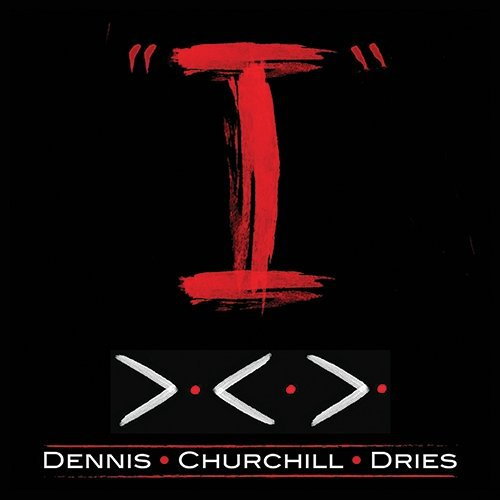 Dennis Churchill Dries - I