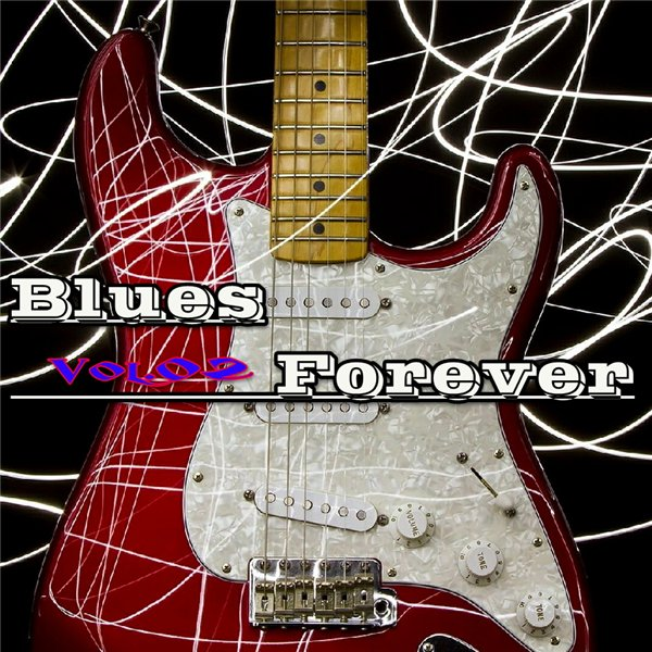 Blues Forever, Vol.02