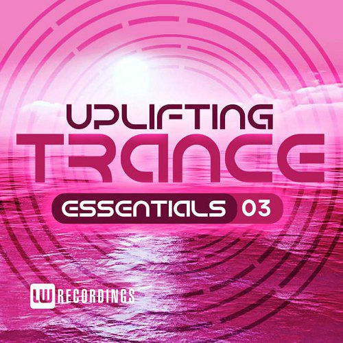Uplifting Trance Essentials Vol 3