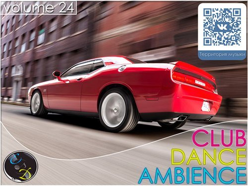 Club Dance Ambience vol.24