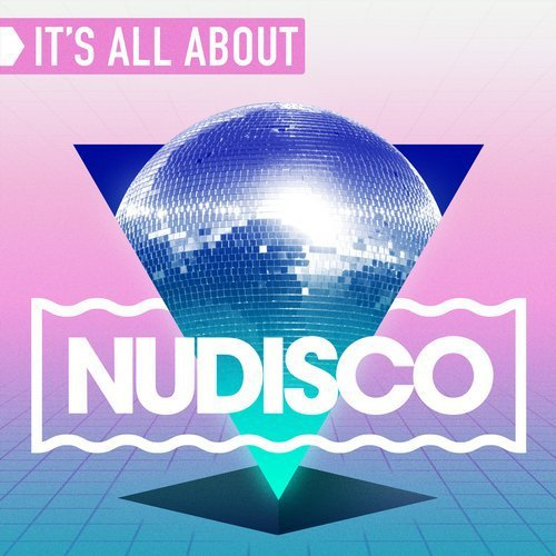 It's All About Nu Disco