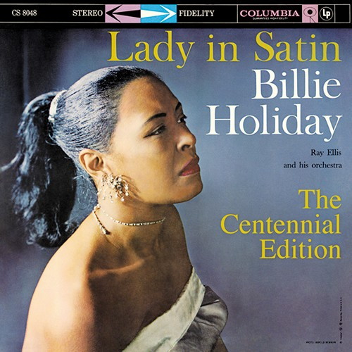 Billie Holiday - Lady In Satin [The Centennial Edition]