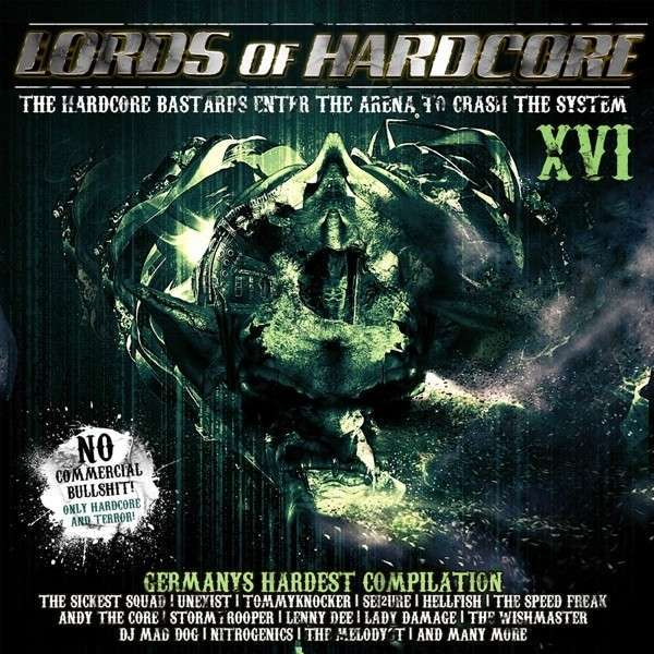 Lords Of Hardcore Vol.16