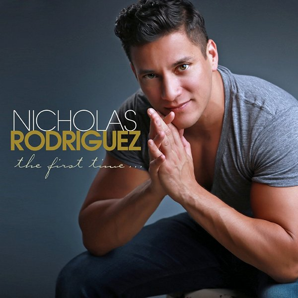 Nicholas Rodriguez - The First Time...