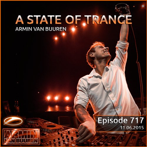 Armin Van Buuren - A State Of Trance 717 [Split + Mix]
