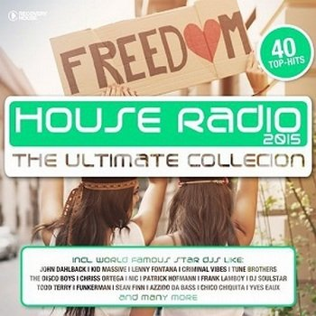 House Radio 2015 (The Ultimate Collection)