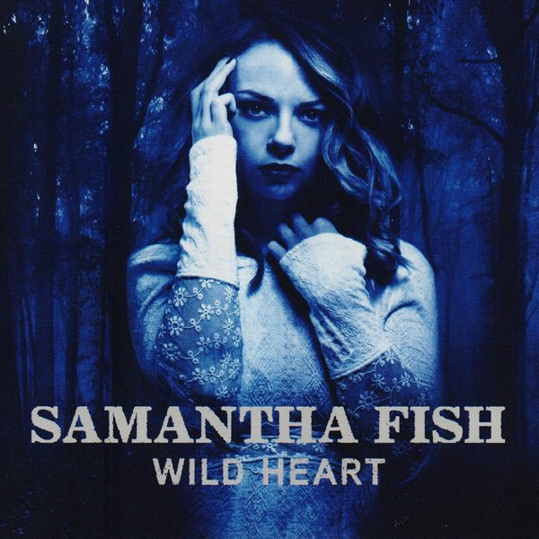 Samantha Fish - Wild Heart