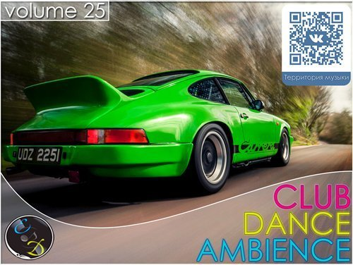Club Dance Ambience vol.25