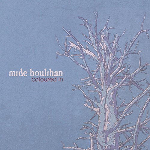 Mide Houlihan - Coloured In