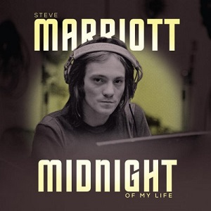 Steve Marriott - Midnight Of My Life