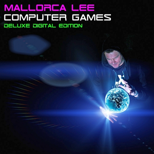 Mallorca Lee - Computer Games (Deluxe Digital Edition)