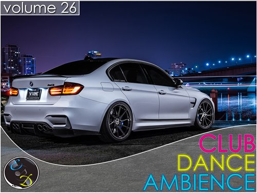 Club Dance Ambience vol.26 ������� ������� �������