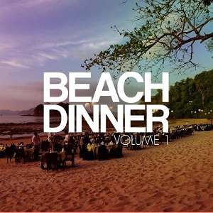 Beach Dinner Vol 1 (Summer Beats)