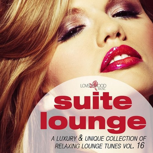 Suite Lounge Vol 16 (A Collection Of Relaxing Lounge Tunes)