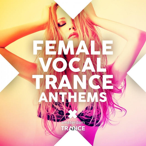 Female Vocal Trance Anthems ������� ������� �������