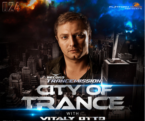 Vitaly Otto - City of Trance #024