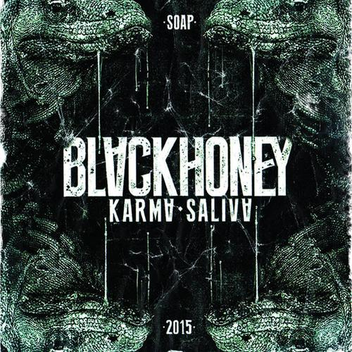 Blackhoney - Karma Saliva