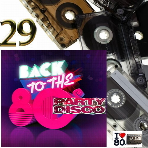 Back To 80's Party Disco Vol.29
