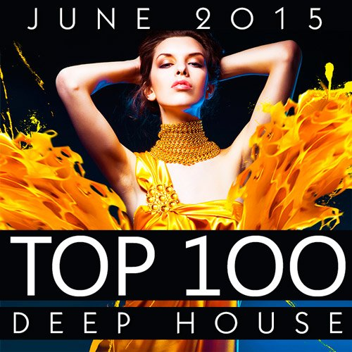 Top 100 Deep House [June 2015]