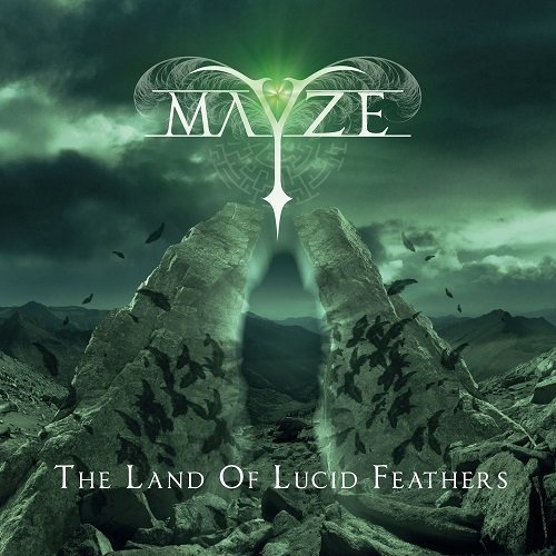 Mayze - The Land Of Lucid Feathers