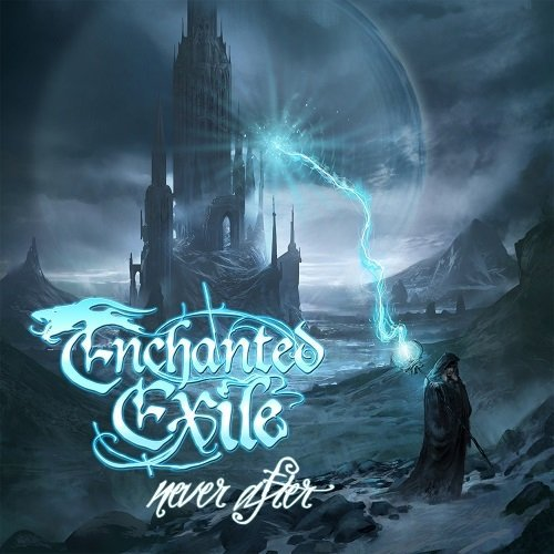 Enchanted Exile - Never After