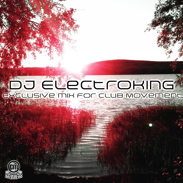 Dj ElectroKing - Time to Club Movement vol.3